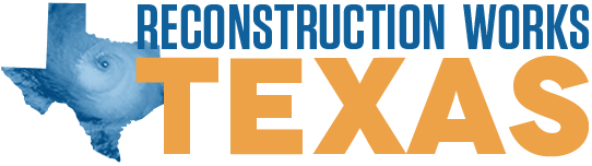 Reconstruction Works Texas